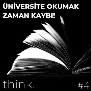 Üniversite Okumaya Gerek Yok!