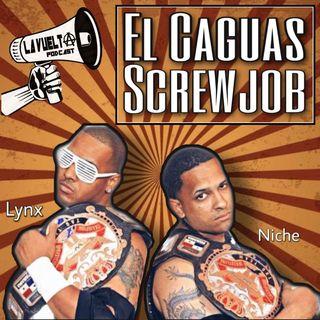 EL Caguas Screwjob - Episodio 94 de La Vuelta
