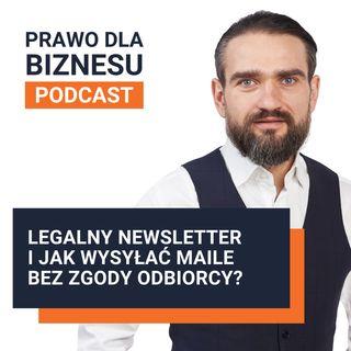 Legalny newsletter i jak wysyłać maile bez zgody odbiorcy?