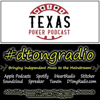 Top Indie Music Artists on #dtongradio - Powered by Texas Poker Podcast
