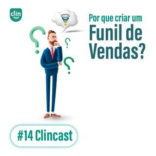 #14 - Por que criar um funil de vendas?