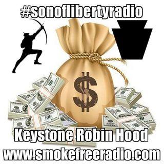 #sonoflibertyradio - Keystone Robin Hood