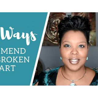 4 Ways to Mend a Broken Heart