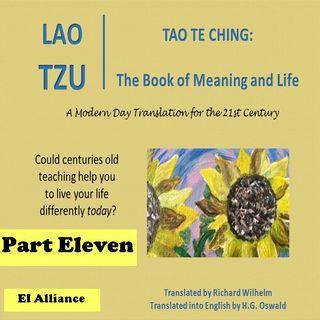 Lao Tzu - Tao Te Ching - Part Eleven -73-81