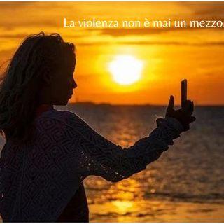 La violenza non è mai un mezzo