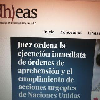 Juez de Sinaloa ordena Ejecutar Órdenes de Aprehensión por Desaparición Forzada
