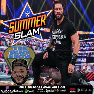 WWE SUMMERSLAM 2020 POST SHOW: THE BIG DAWG RETURNS! The RCWR Show 8/23/2020
