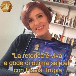 """""""La retorica è viva e gode di ottima salute!"""" con Flavia Trupia   🎧🇮🇹"""
