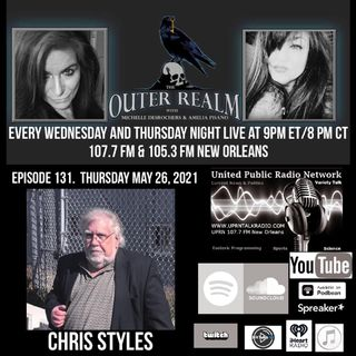 The Outer Realm With Michelle Desrochers and Amelia Pisano welcome special guest Chris Style