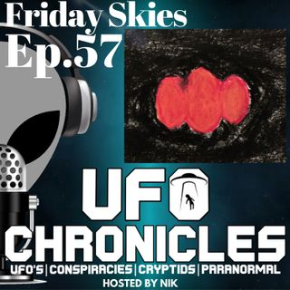 Ep.57 Friday Skies