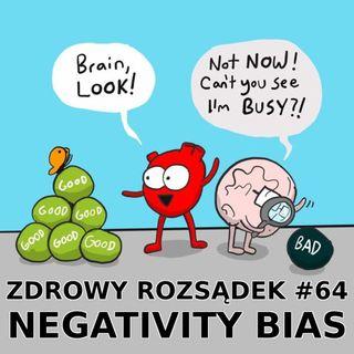 64 - Negativity bias (negatywne nastawienie)