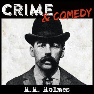 H.H. Holmes - Il Primo Serial Killer Americano - 01