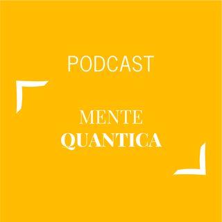 #440 - Mente quantica | Buongiorno Felicità!