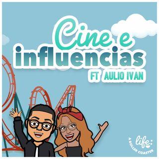 CINE E INFLUENCIAS JUNTO AL ACTOR AULIO ORTIZ 🎥 (Life: A Rollercoaster)