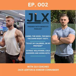 EP.002 - Protein, Calories, Carbs & Keto