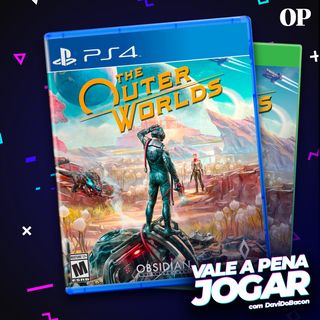 #02 - Vale a pena jogar THE OUTER WORLDS?