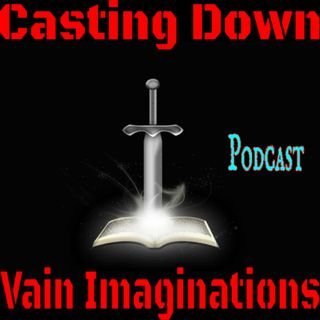 Casting Down Vain Imaginations - HACK