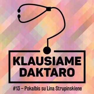 S02E09 – Pokalbis su Lina Strupinskiene