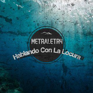Metraletr4 - Hablando Con La Locura (Prod Santa Verbal, Liquid Sound) (Audio DFT)
