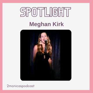 SPOTLIGHT: Meghan Kirk, Cabaret Singer