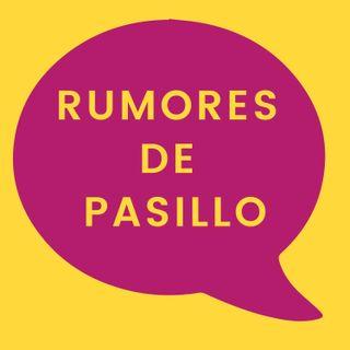 34. Rumores de pasillo