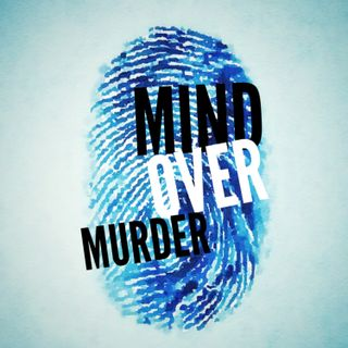 Mind Over Murder New Podcast Promo