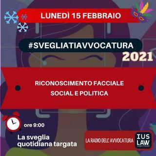 RICONOSCIMENTO FACCIALE – SOCIAL E POLITICA – #SVEGLIATIAVVOCATURA