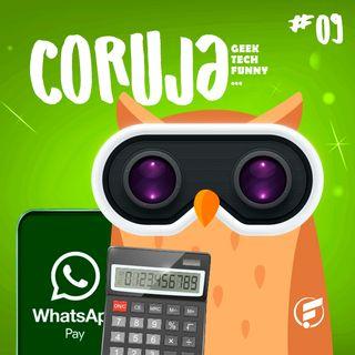 Coruja POP #9 Whatsapp pay, wallets e dicas de finanças!