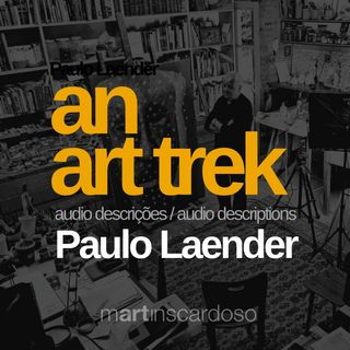 Paulo Laender - AN ART TREK