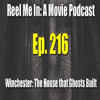 Ep. 216: Winchester