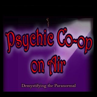 Psychic Co-op on Air: Freaky and weird things