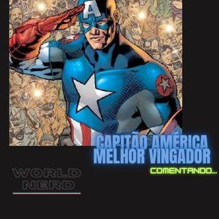 Capitão América. O melhor Vingador