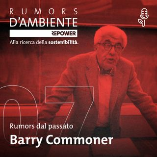 Barry Commoner - Rumors d'ambiente