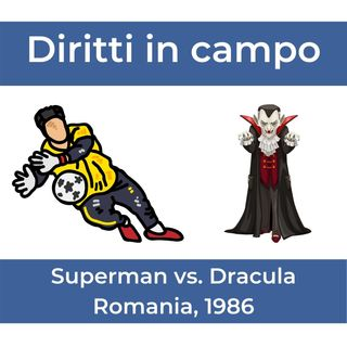 Superman vs. Dracula, Romania 1986