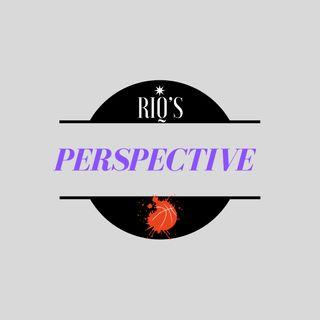 Riq's Perspective (Intro)