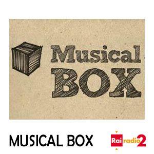 MUSICAL BOX del 23/09/2019 - #programmi per il futuro