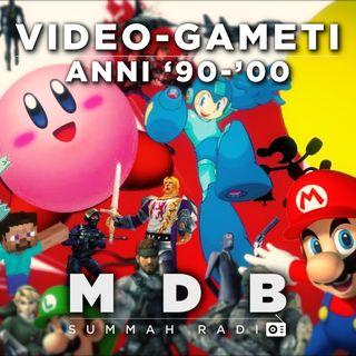 "MDB Summah Radio | Ep. 17 ""Video-gameti anni '90-'00"" TRAILER"