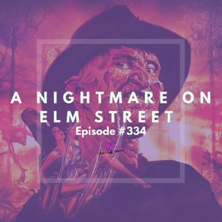 #334: A Nightmare on Elm Street (1984)