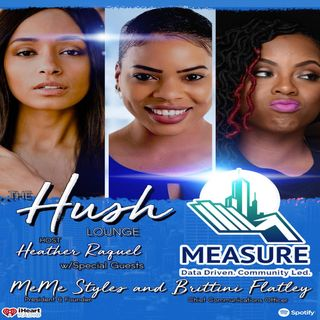 HEATHER HUSH LOUNGE with HEATHER RAQUEL - Special Guest: MEME STYLES