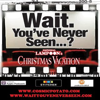 Episode 14: National Lampoon's Christmas Vacation