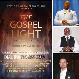 The Gospel Light Radio Show - (Episode 137)