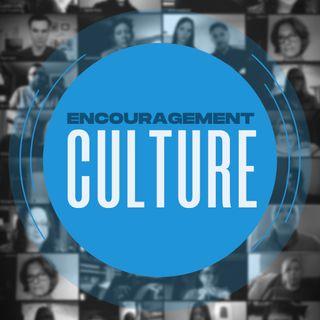 Encouragement Culture