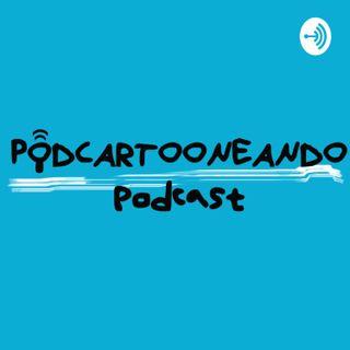 Podcartooneando Podcast
