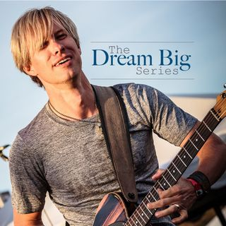 The Dream Big Series