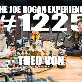 #1225 - Theo Von