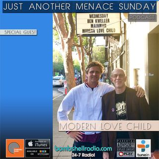 Just Another Menace Sunday #802 - Modern Love Child