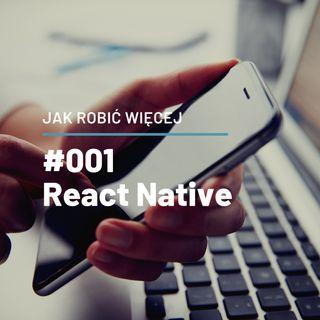 Jak Robić Więcej w React Native opowie Konrad Kotelczuk - JRW #001