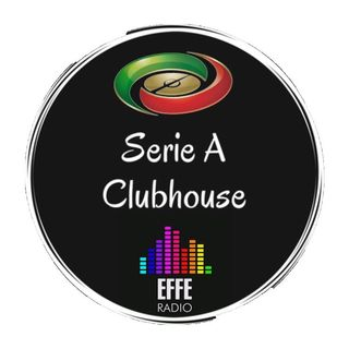 Serie A ClubHouse - Episodio 3