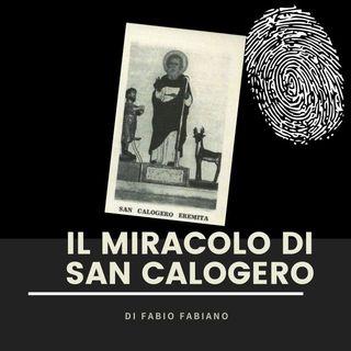 Il miracolo di San Calogero. 7. Ritorna la pista passionale