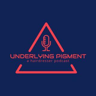 Underlying Pigment Podcast